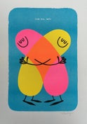 Image of Tell Your Friends You Love Them - risograph print