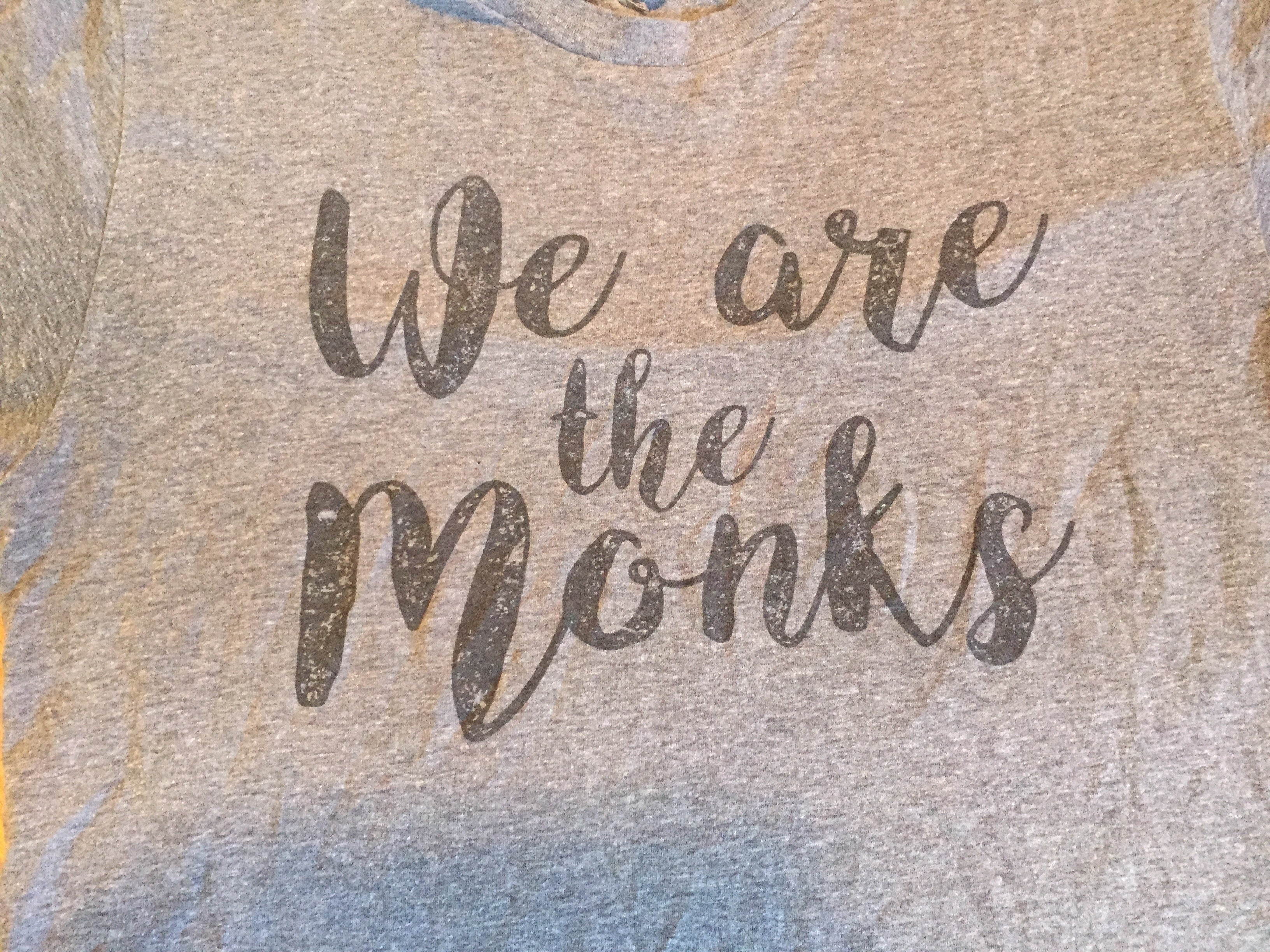 We Are The Monks T-shirt / script