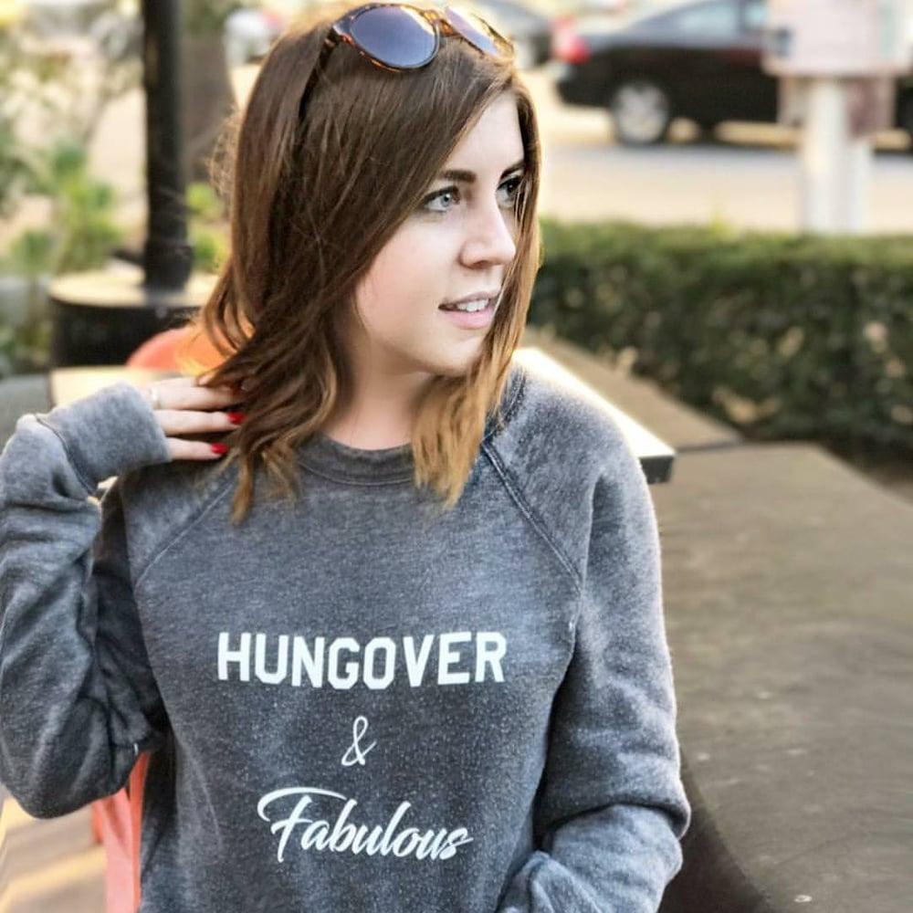 Image of Hungover & Fabulous - sweatshirt & hoodie