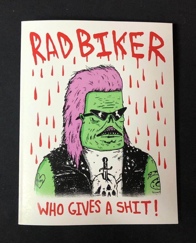 Image of Rad Biker: Who Gives A Shit!