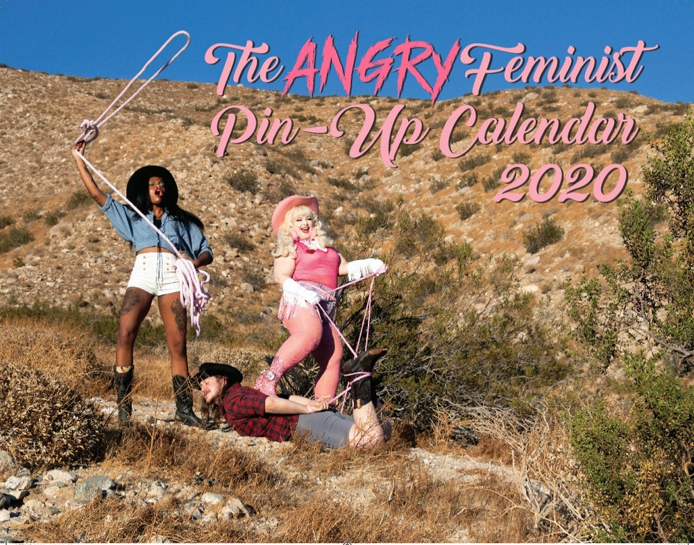 Image of The 2020 Angry Feminist Pin-Up Calendar