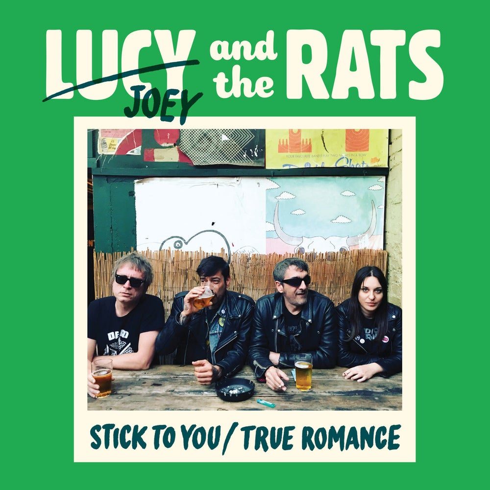 "Image of Lucy and the Rats - Stick to you/True romance (7"")"