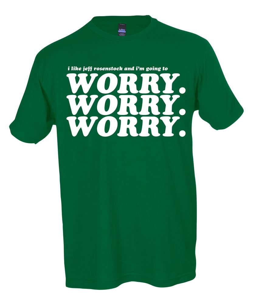 Image of WORRY WORRY WORRY TEE (THE HOLIDAY EDITION)
