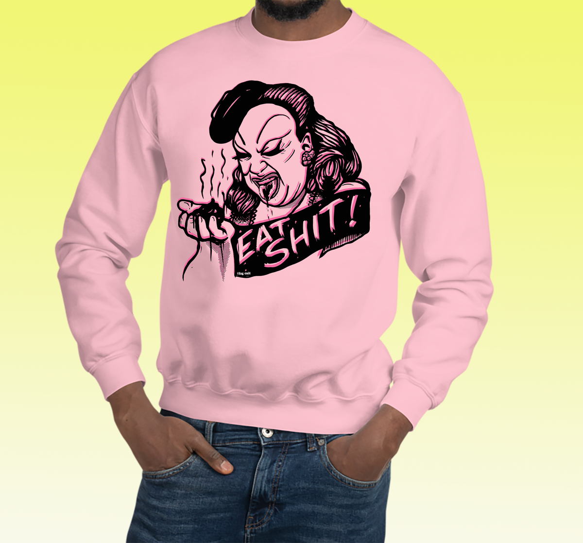 Image of EAT SHIT Sweatshirt