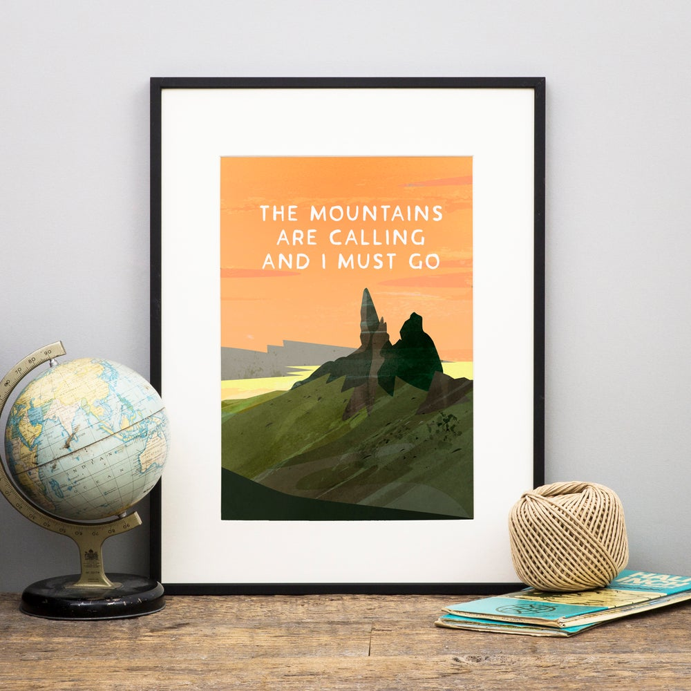 Image of 'Mountains are calling' (Print)