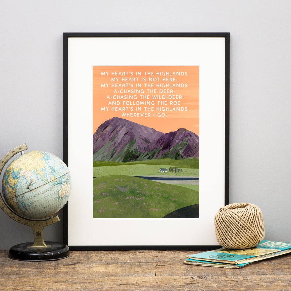 Image of 'My heart is in the highlands' (Print)