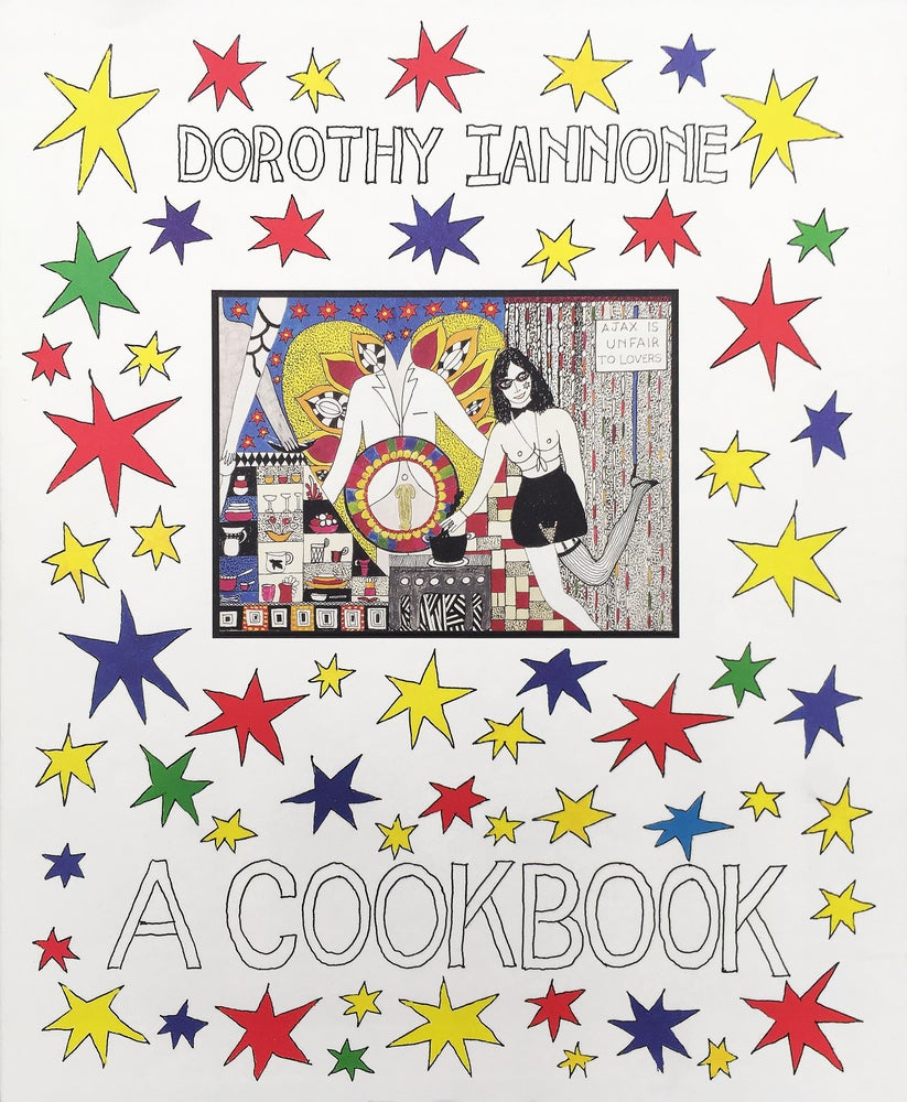 Image of Dorothy Iannone: A Cookbook