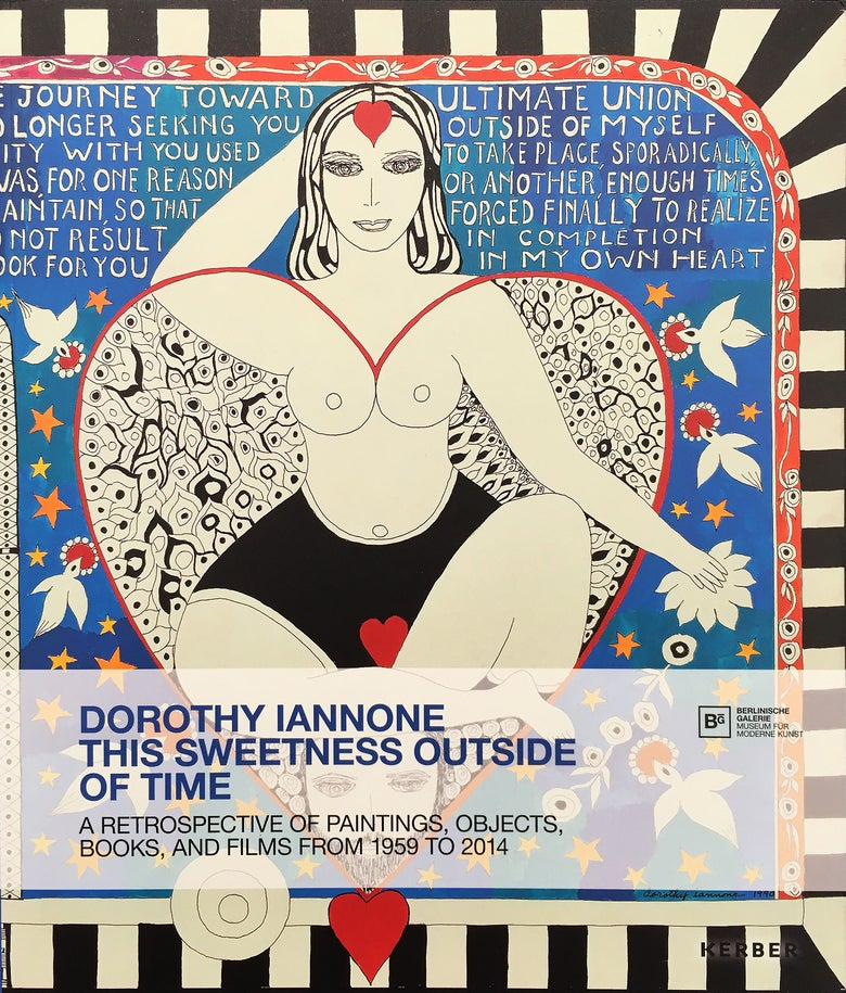 Image of Dorothy Iannone: This Sweetness Outside Of Time