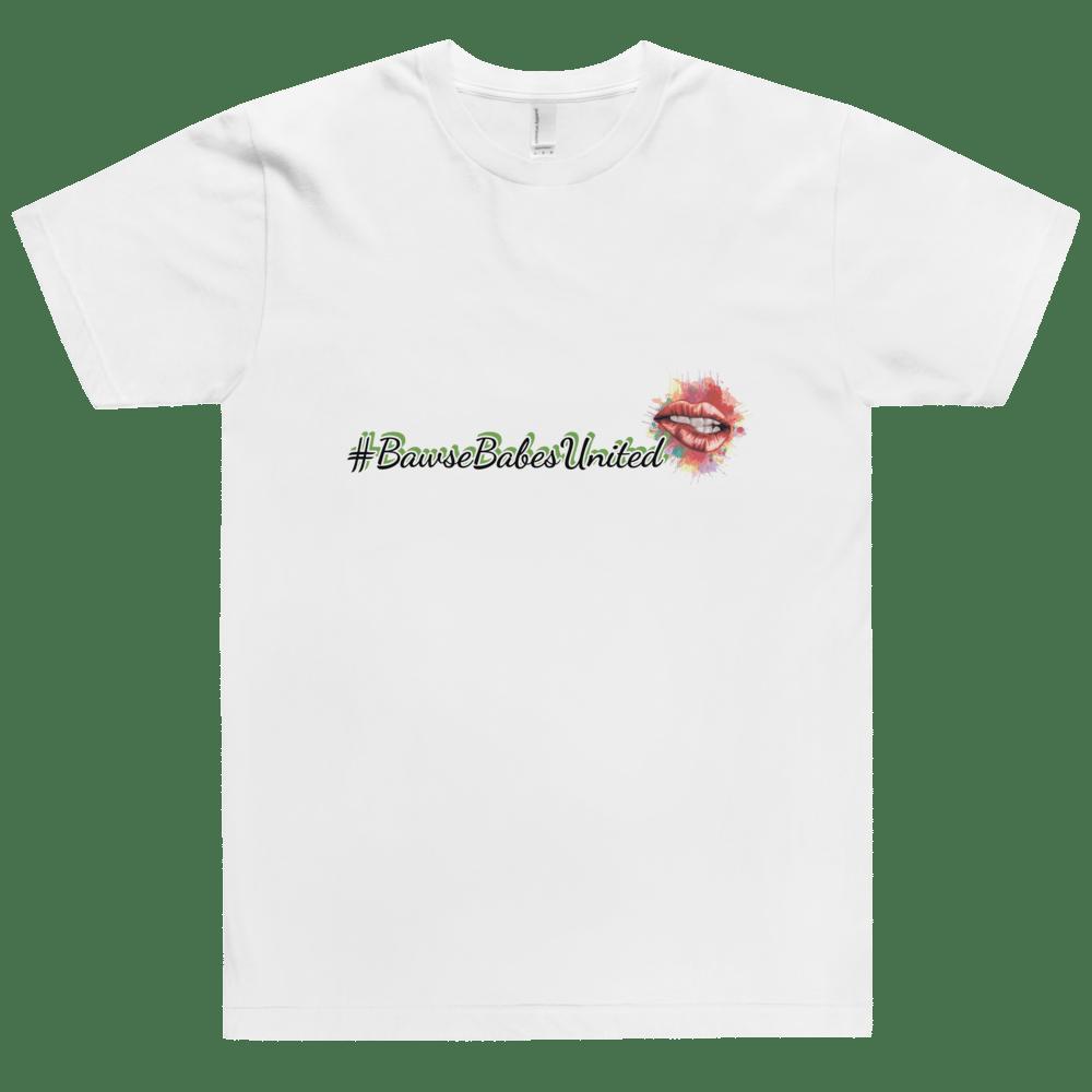 Image of #BawseBabesUnited💋Official BBU T-Shirt