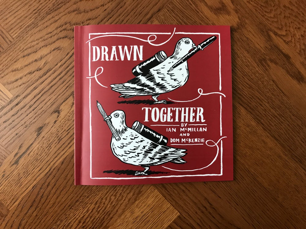 Image of Drawn Together- A Collaboration of Words and Pictures from Dom Mckenzie and Ian McMillan.