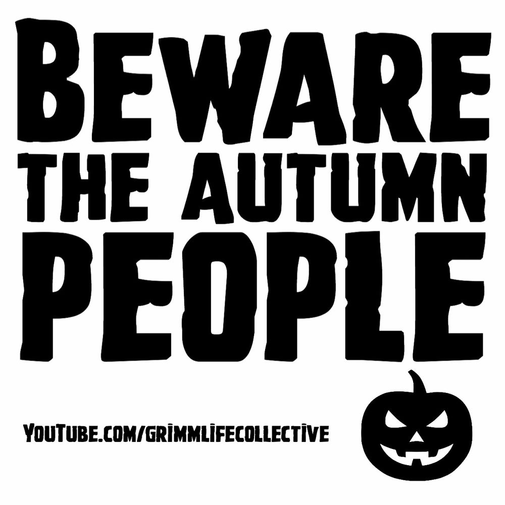 Image of Beware The Autumn People Sticker