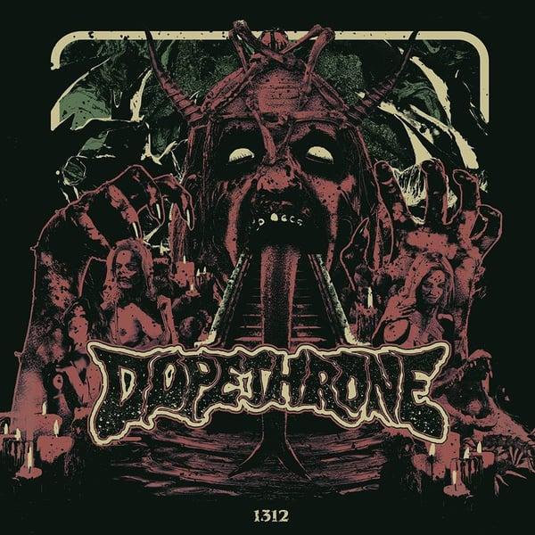 Image of DOPETHRONE - 1312 - LP REISSUE