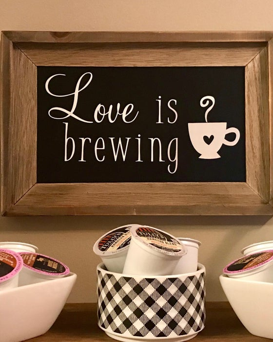 Image of Love is Brewing Sign