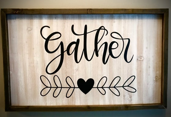 Image of Gather Sign