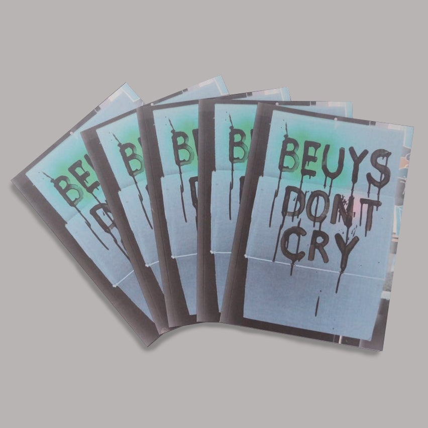 Image of BEUYS DON'T CRY Zine