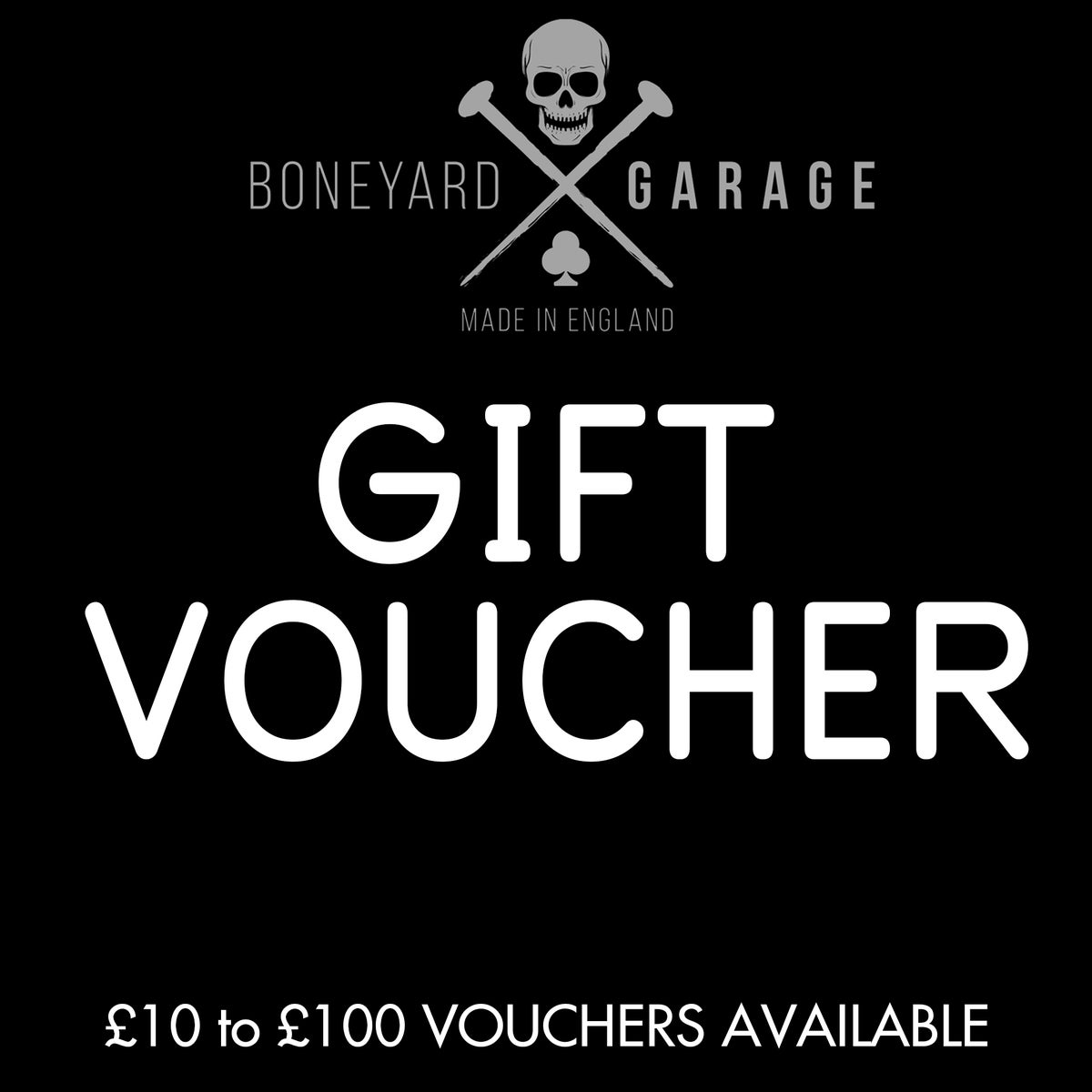 BONEYARD GARAGE GIFT VOUCHER