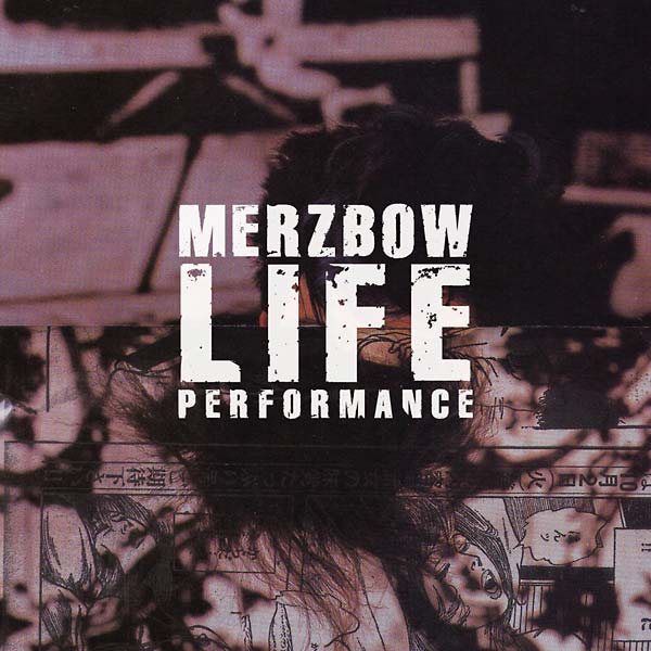 "Image of Merzbow ""Life Performance"" CD"