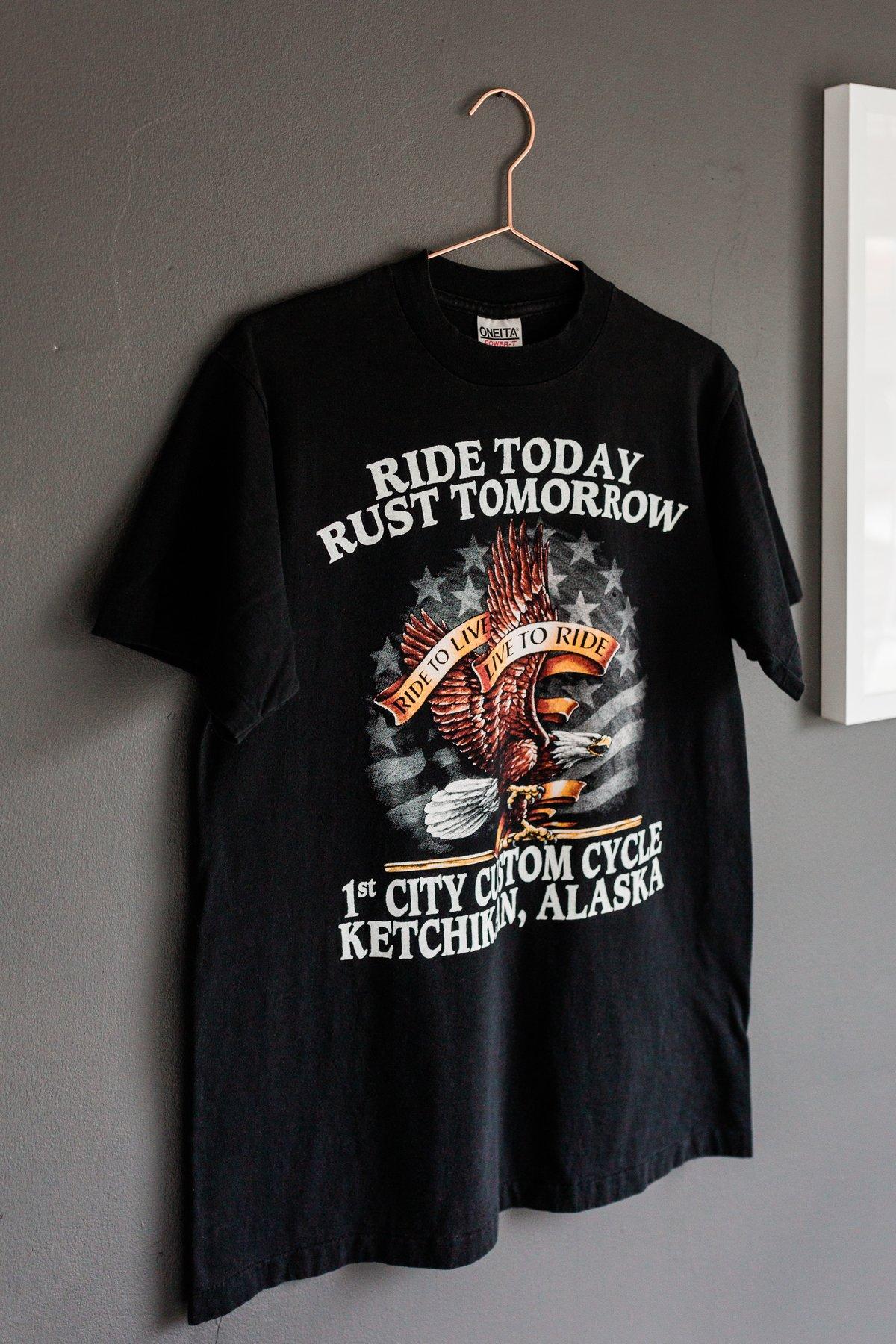 Image of 90s Ride Today, Rust Tomorrow Tee