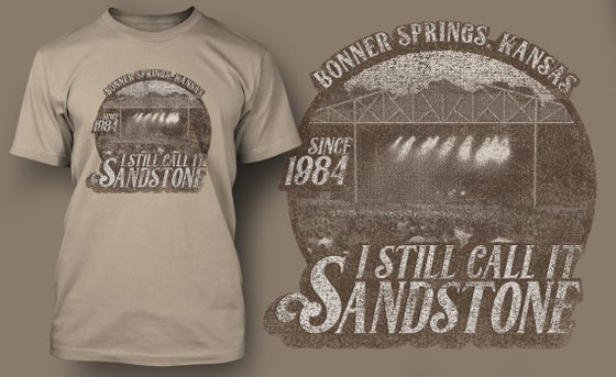 Image of I Still Call It Sandstone Shirt