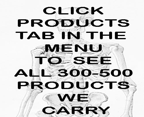 Image of CLICK PRODUCTS TAB IN MENU TO SEE ALL 300-500 PRODUCTS WE CARRY