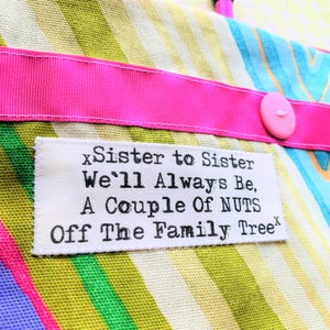 Image of Sister to sister we'll always be, a couple of nuts off the family tree