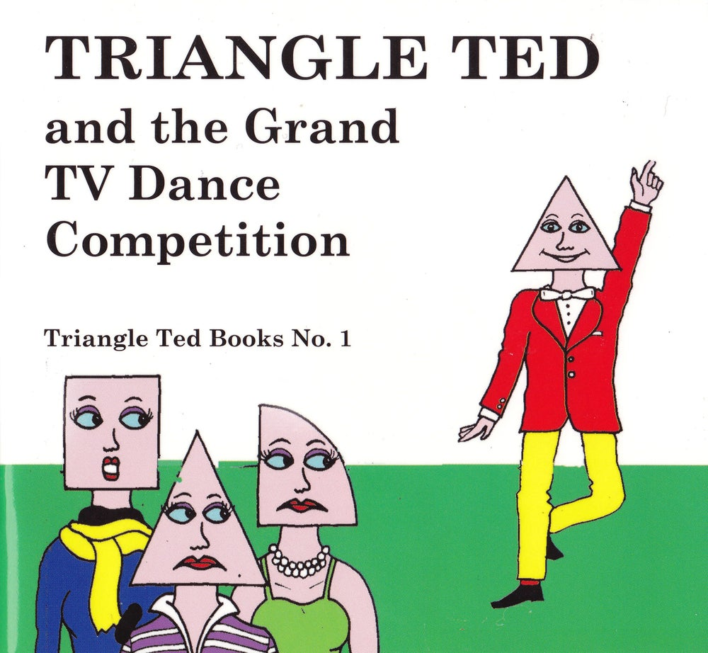 Image of TRIANGLE TED and the Grand TV Dance Competition