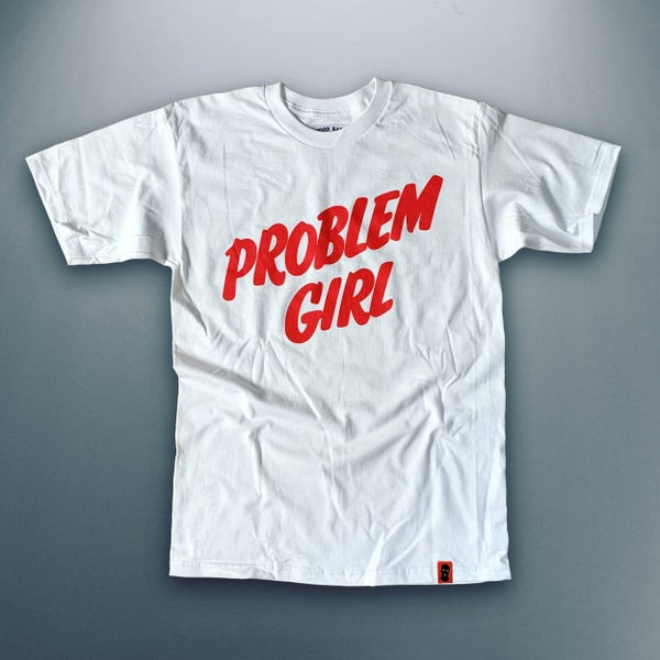 Image of 'Problem Girl' Unisex T-shirt
