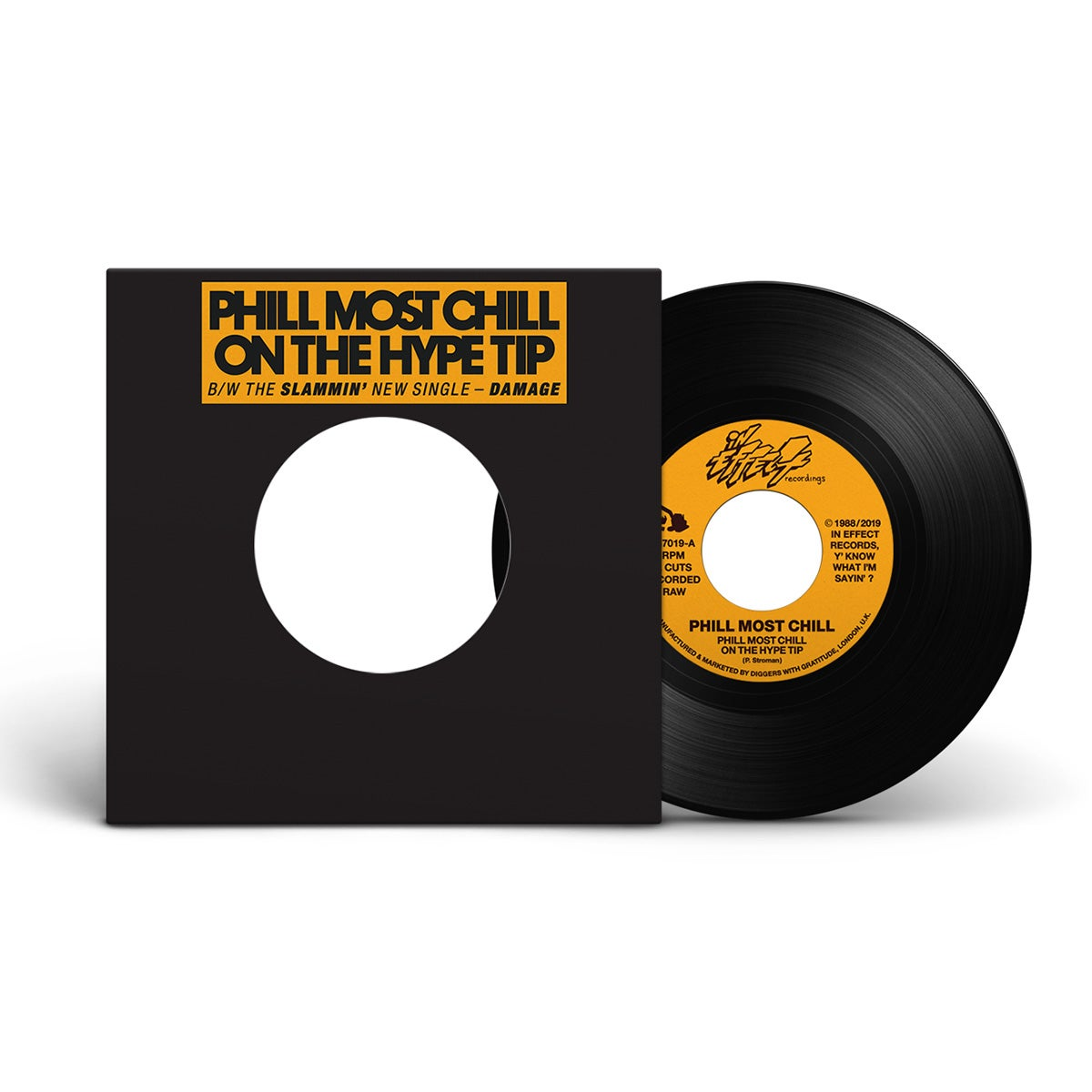 "Image of Phill Most Chill - Phill Most Chill On The Hype Tip / Damage 7"" (2 copies)"