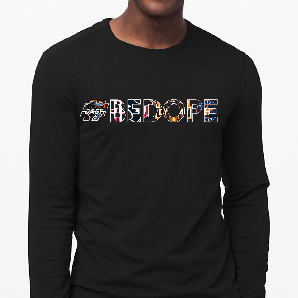 Image of #BeDope: H-Town Edition Long Sleeve T-Shirt (Black)