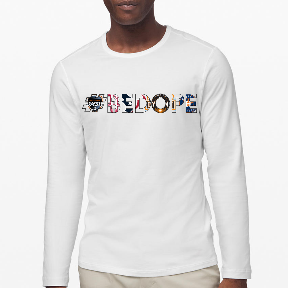 Image of #BeDope: H-Town Edition Long Sleeve T-Shirt (White)
