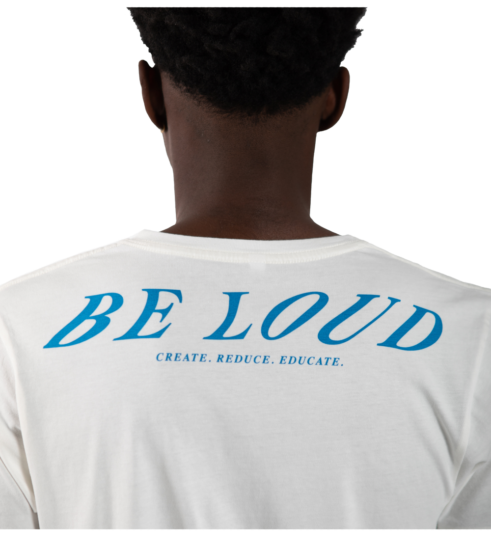Image of BE LOUD TEE