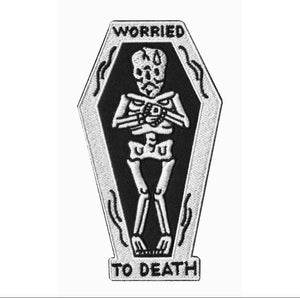 Image of Worried to death embroidered patch