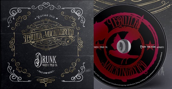 Image of Drunk When I Told Ya - Limited Edition CD