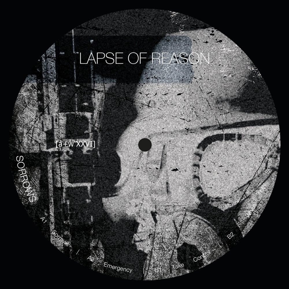 "Image of [a+w XXVI] Lapse of Reason - Sorrows 12"" (out: 30.11.2019)"