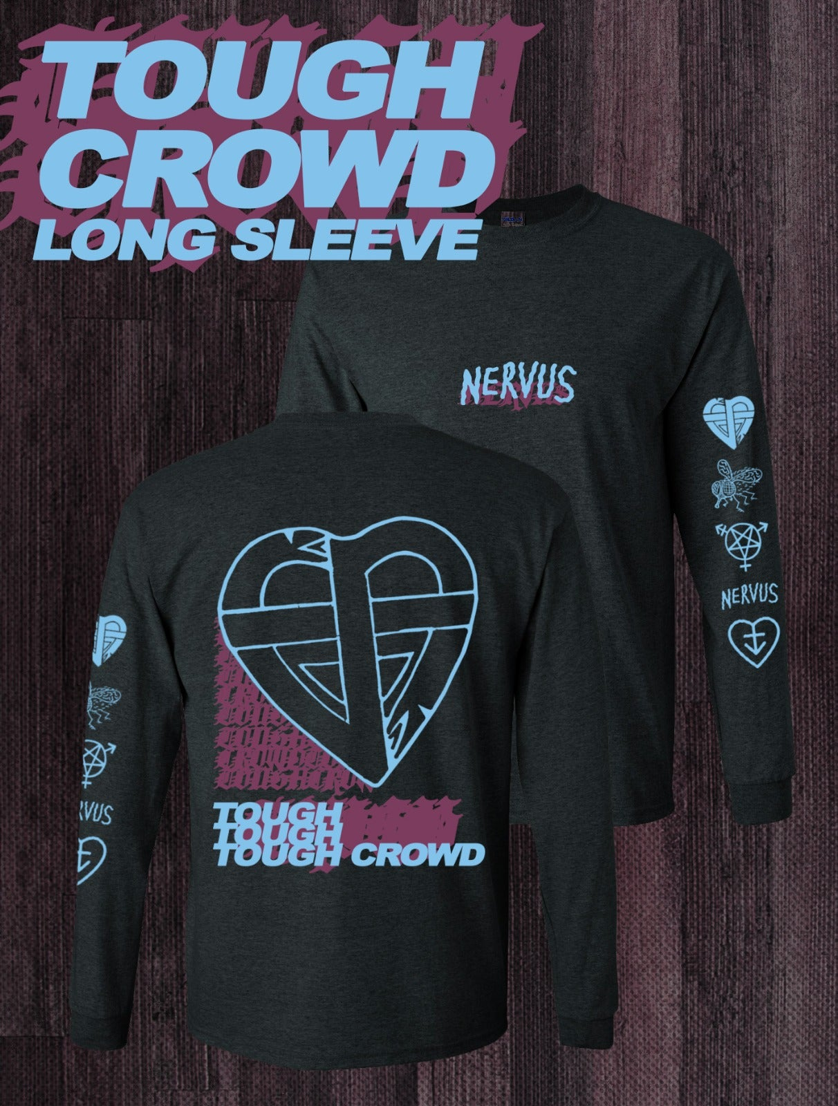 Image of TOUGH CROWD LONG SLEEVE