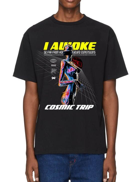 Image of I Awoke Cosmic Trip T-Shirt