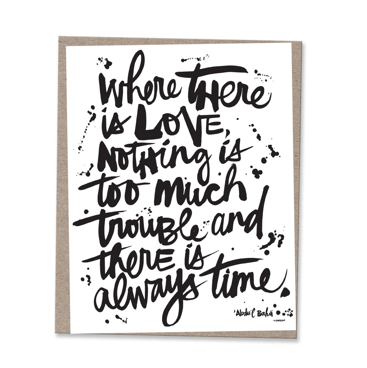 Image of WHEN THERE IS LOVE #kbscript print
