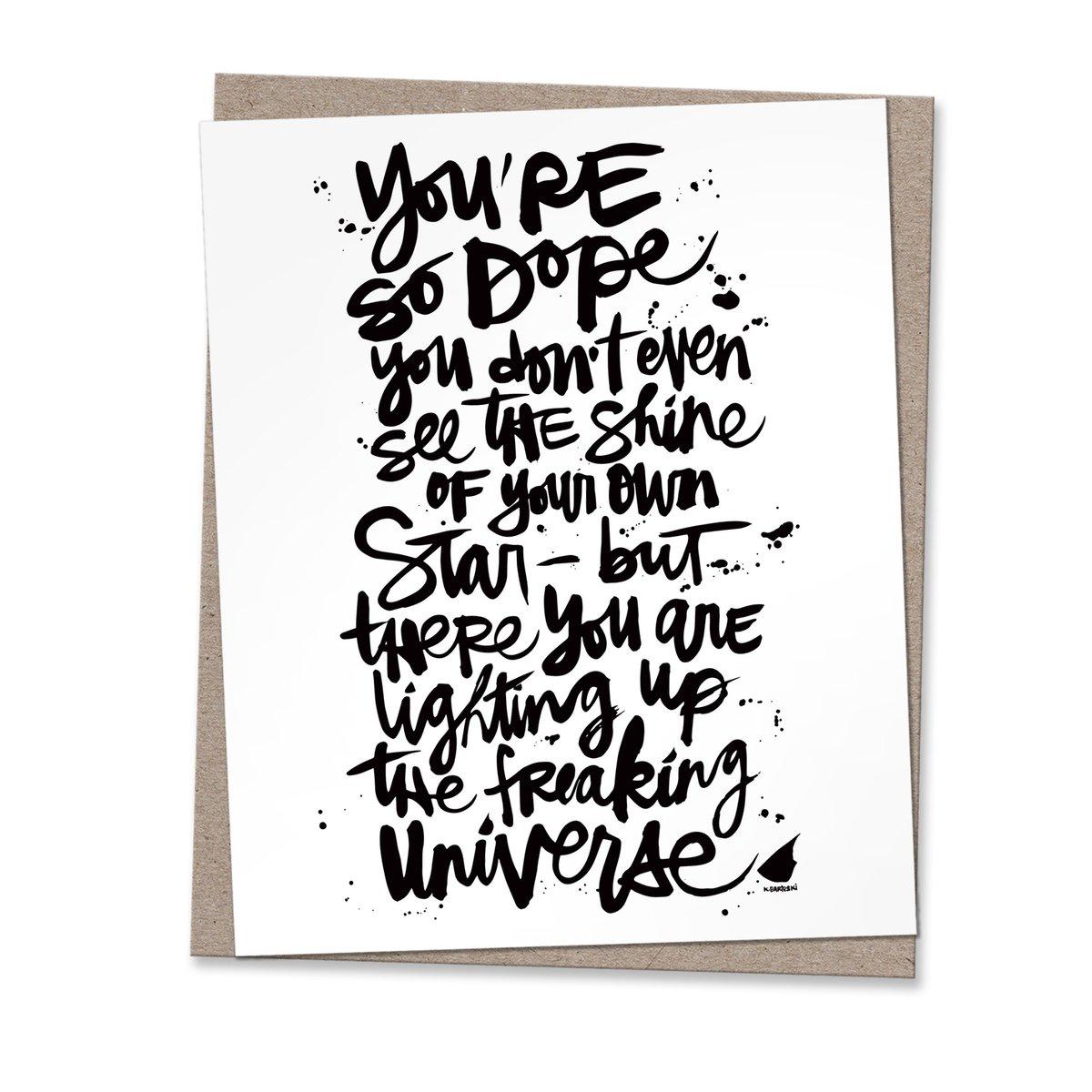 Image of YOU'RE SO DOPE #kbscript print