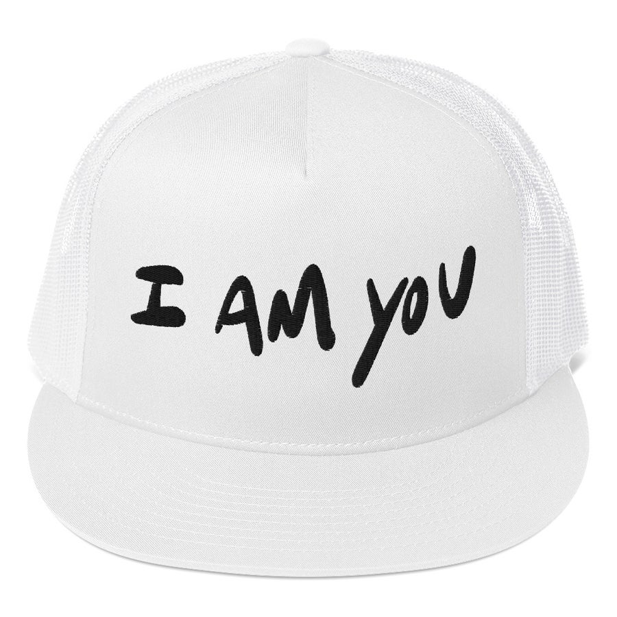 Image of I am you Trucker Hat White
