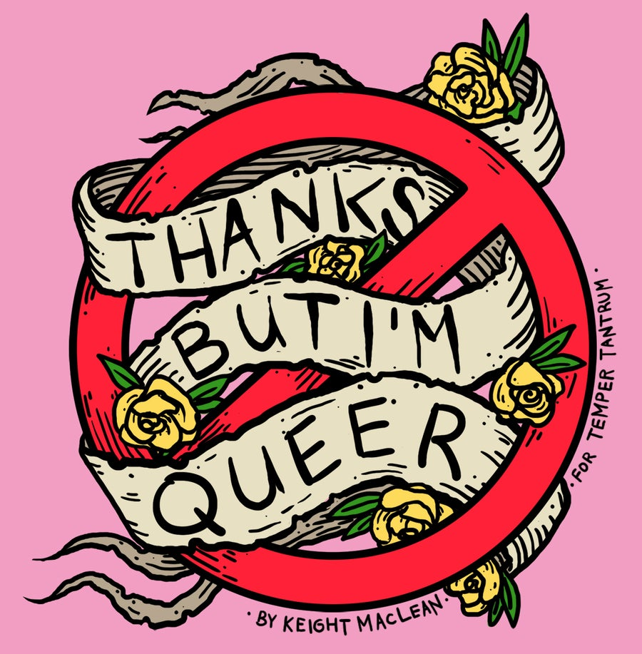 Image of Thanks but I'm Queer Sticker