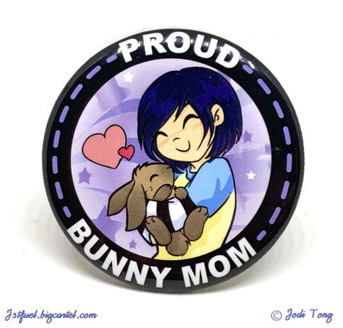 Image of Proud Bunny Mom Button