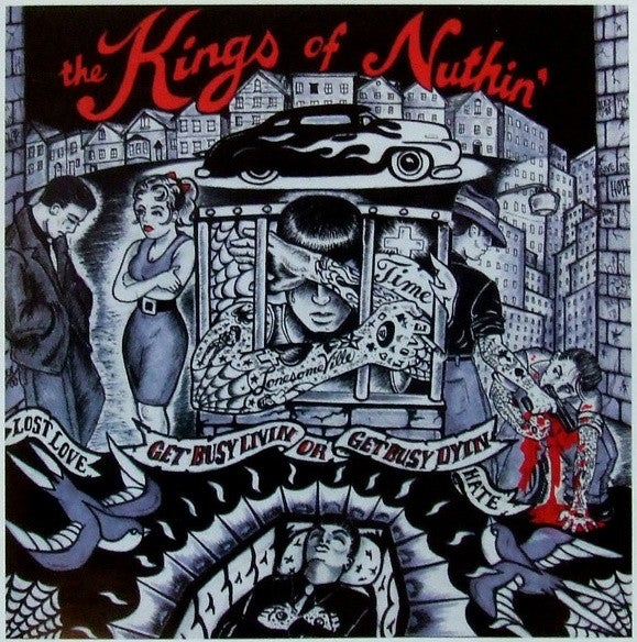 Image of Kings of Nuthin - Get Busy Living or Get Busy Dying CD
