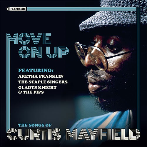 Image of Various - Move On Up: The Songs of Curtis Mayfield