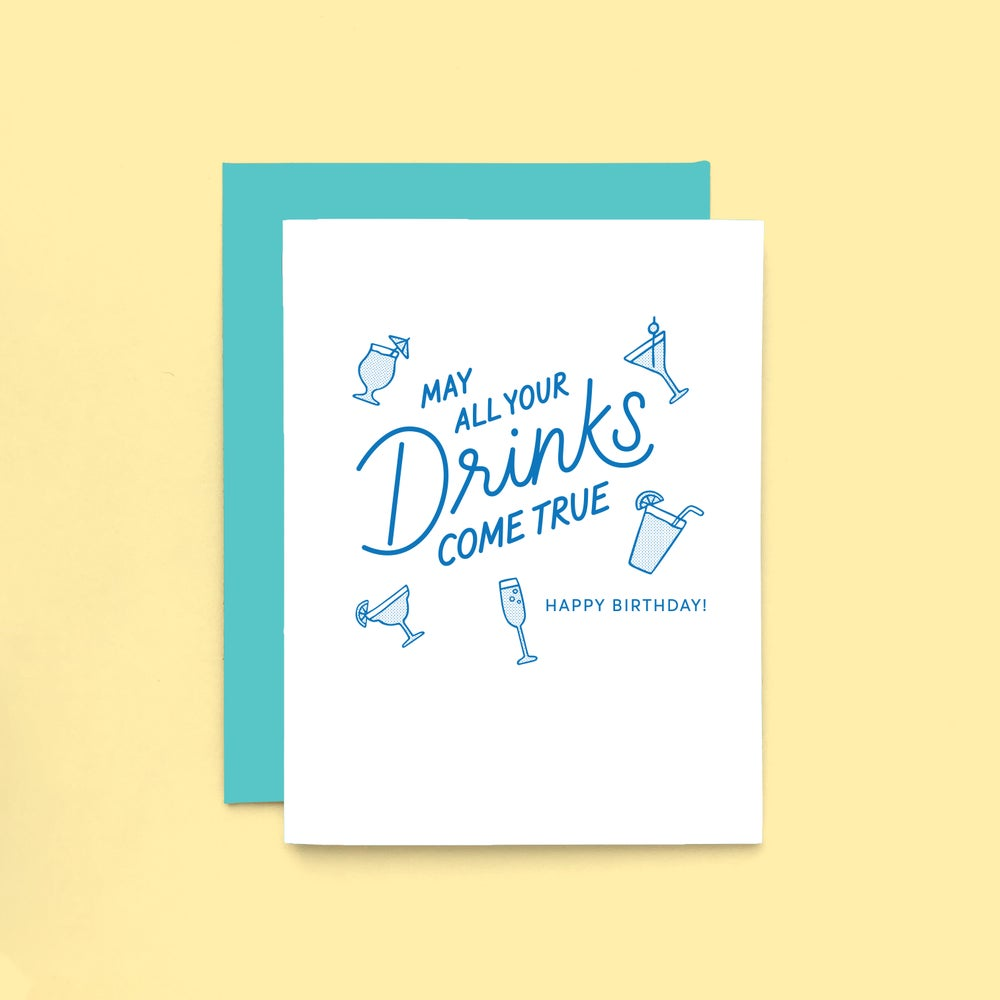 Image of drinks come true birthday card - happy birthday - letterpress greeting card