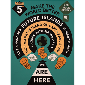 Image of Future Islands Benefit Concert Poster (in Orange, Rainbow or Teal)