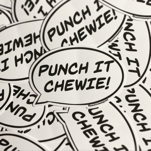Image of Punch It Chewie! Sticker