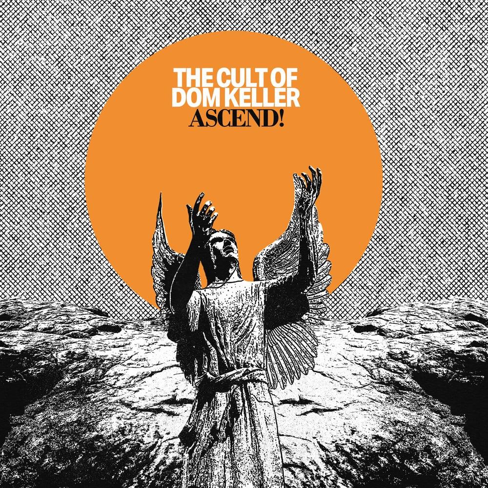 The Cult Of Dom Keller - Ascend!  (CARDINAL FUZZ) ORANGE SMOKE 1 LEFT