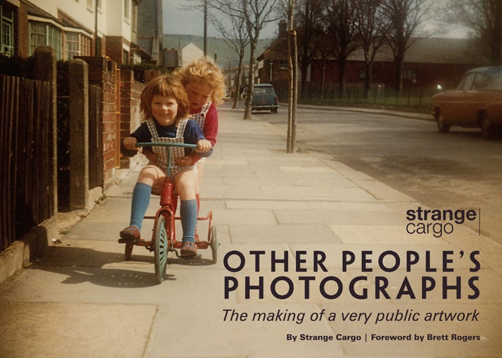 Image of Other People's Photographs - The making of a very public artwork