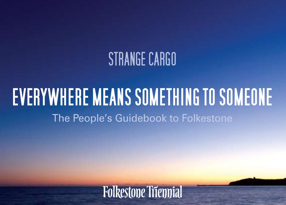 Image of Folkestone People's Guidebook - Everywhere Means Something to Someone