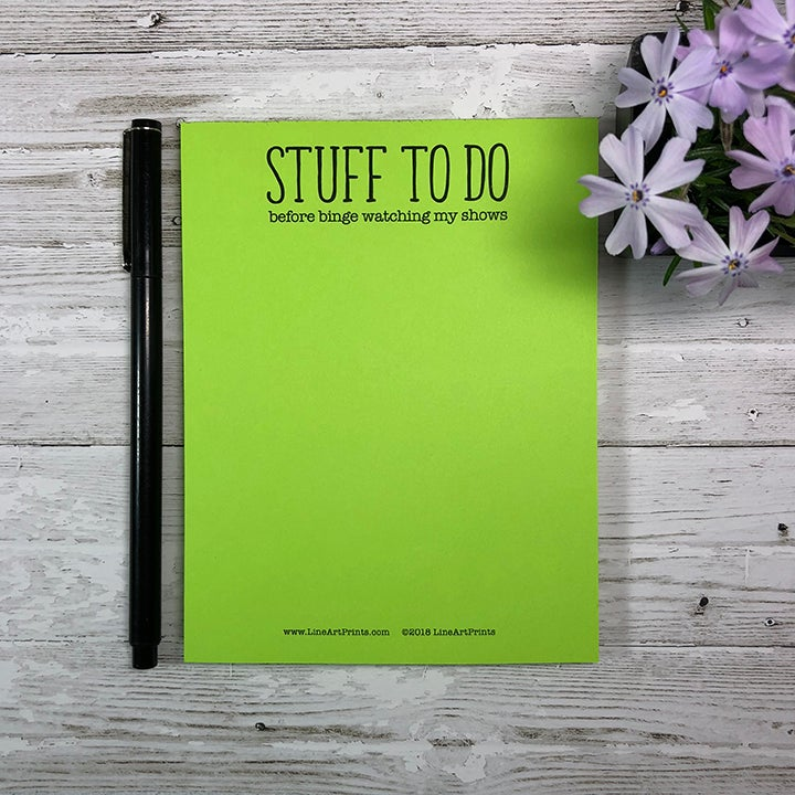 Stuff to do before binge watching my shows - General notepad